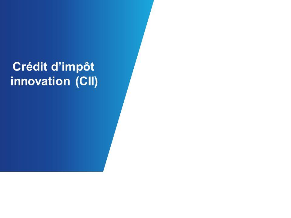 Crédit dimpôt innovation (CII)