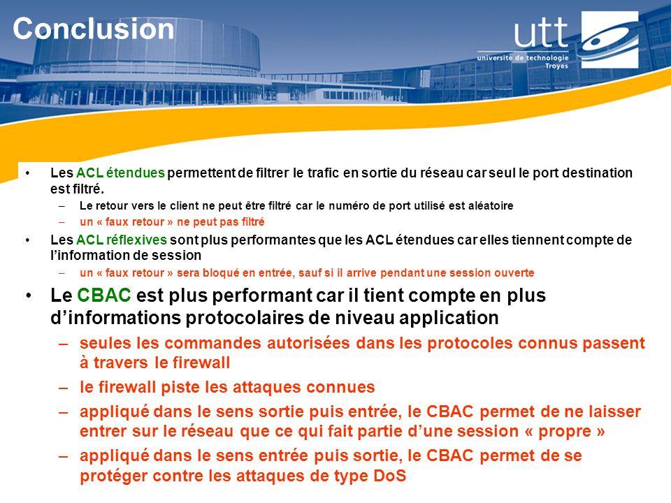 RE1666 Conclusion Les ACL étendues permettent de filtrer le trafic en sortie du réseau car seul le port destination est filtré. –Le retour vers le cli