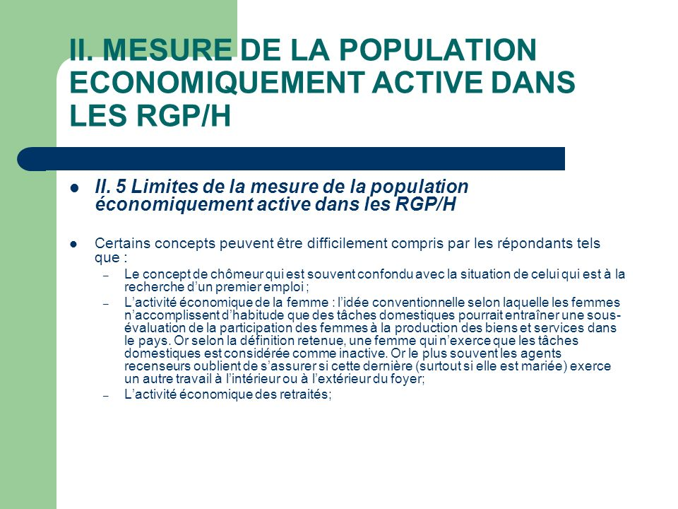 II. MESURE DE LA POPULATION ECONOMIQUEMENT ACTIVE DANS LES RGP/H II.