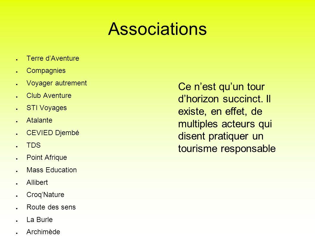 Associations Terre dAventure Compagnies Voyager autrement Club Aventure STI Voyages Atalante CEVIED Djembé TDS Point Afrique Mass Education Allibert C