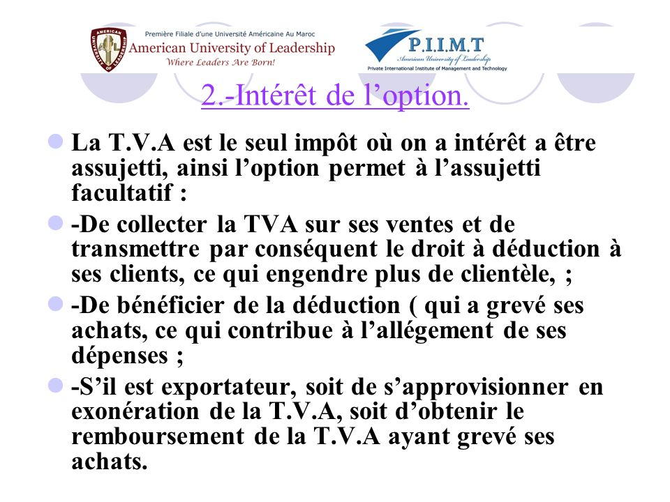§.III- La territorialité Une opération est réputée faite au Maroc au sens de larticle 3 de cette même loi : -Sil sagit dune vente, quand celle-ci est réalisée aux conditions de la livraison de la marchandises au Maroc.