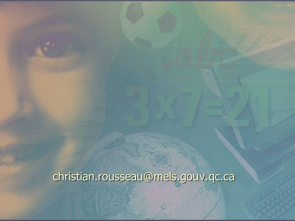 christian.rousseau@mels.gouv.qc.ca
