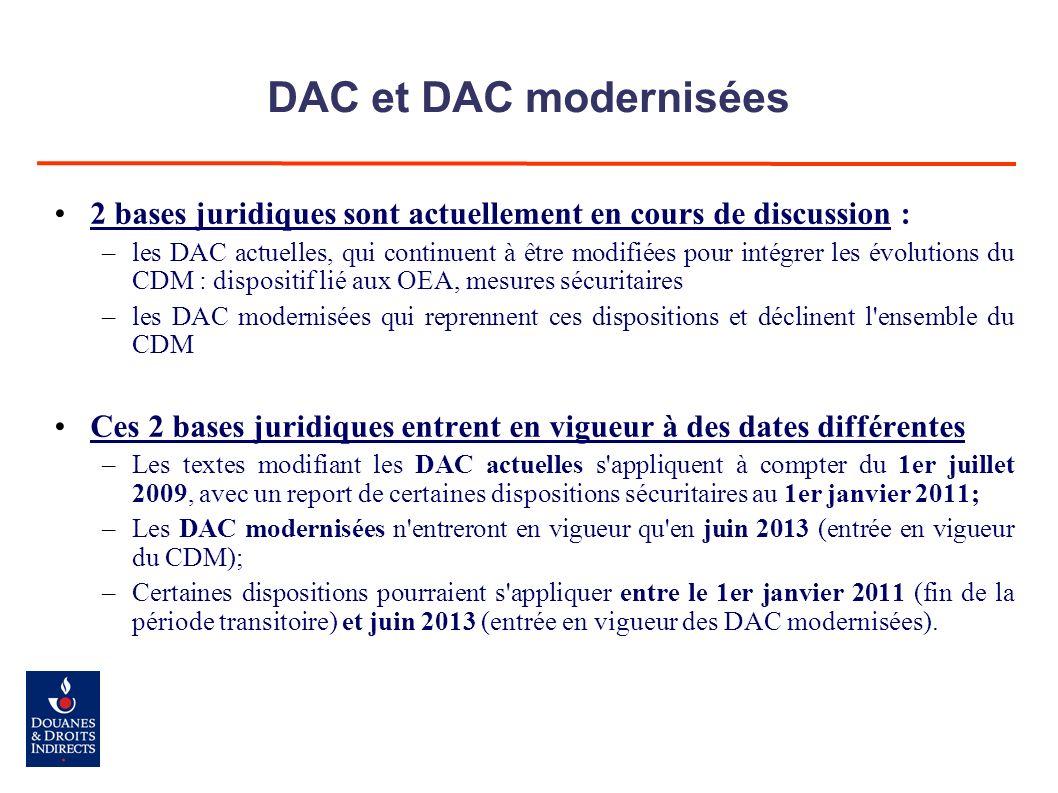 DAC et DAC modernisées 2 bases juridiques sont actuellement en cours de discussion : –les DAC actuelles, qui continuent à être modifiées pour intégrer