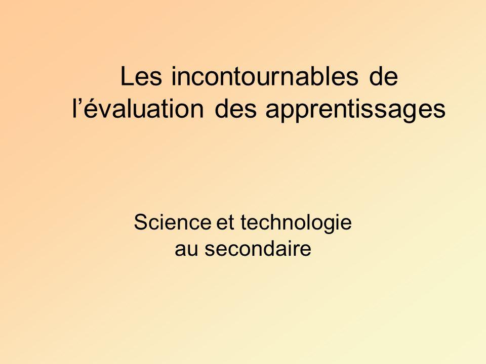 Les incontournables de lévaluation des apprentissages Science et technologie au secondaire