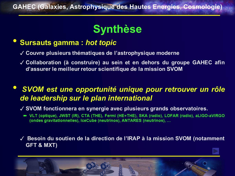 GAHEC (Galaxies, Astrophysique des Hautes Energies, Cosmologie) Synthèse Sursauts gamma : hot topic Couvre plusieurs thématiques de lastrophysique mod