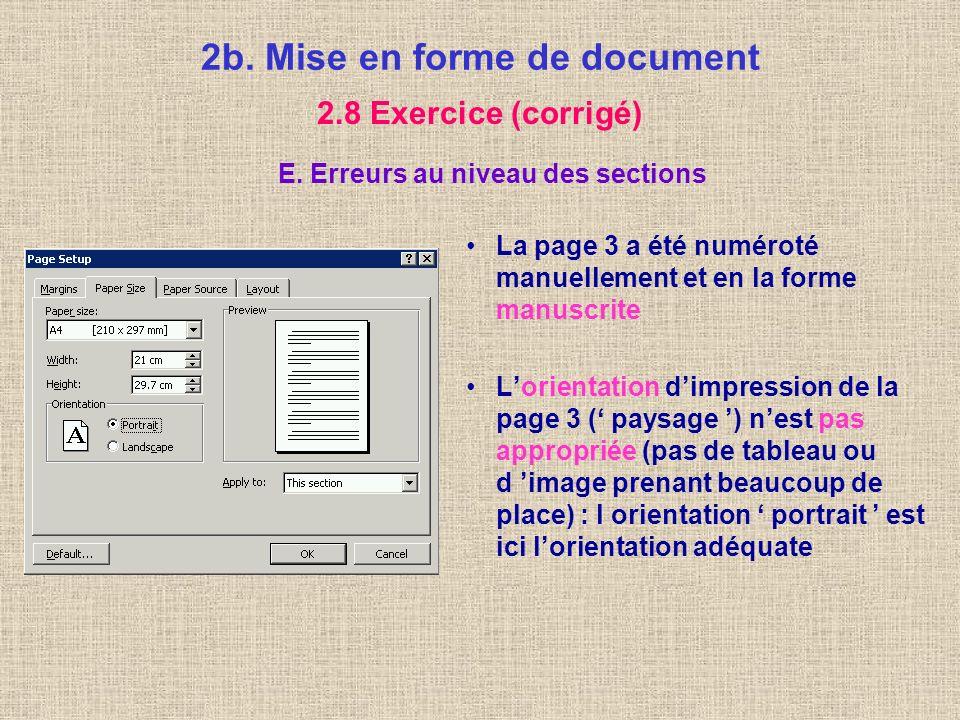 2b. Mise en forme de document 2.8 Exercice (corrigé) D. Erreurs au niveau des images (page 3) Si une image a bien été insérée, elle est mal alignée ho