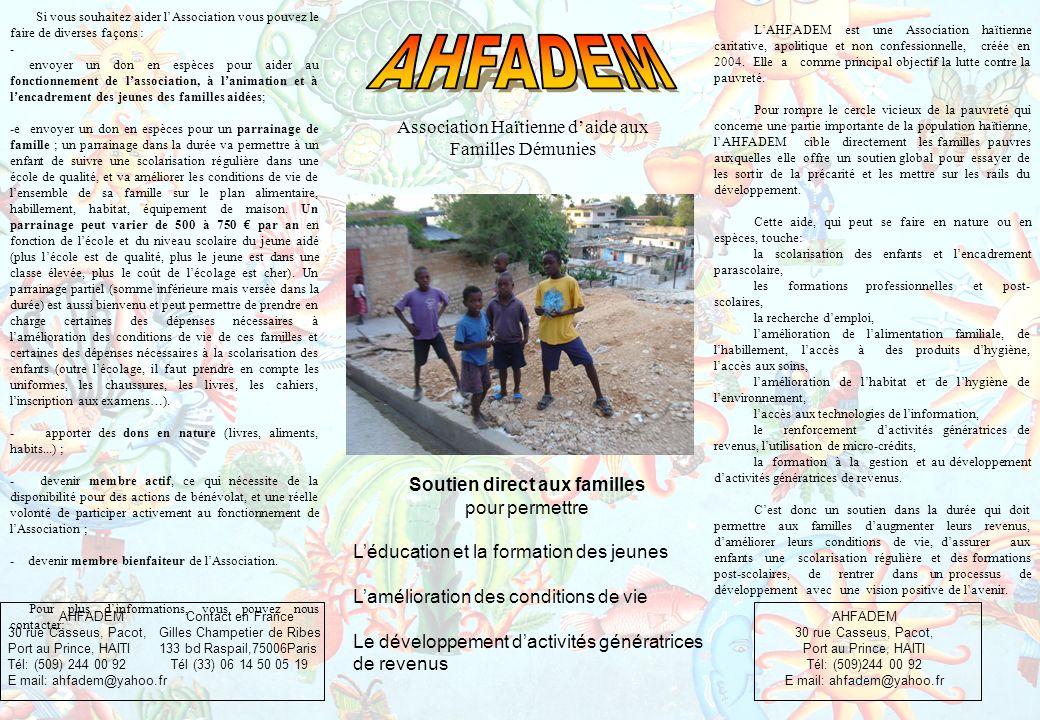 LAHFADEM est une Association haïtienne caritative, apolitique et non confessionnelle, créée en 2004.