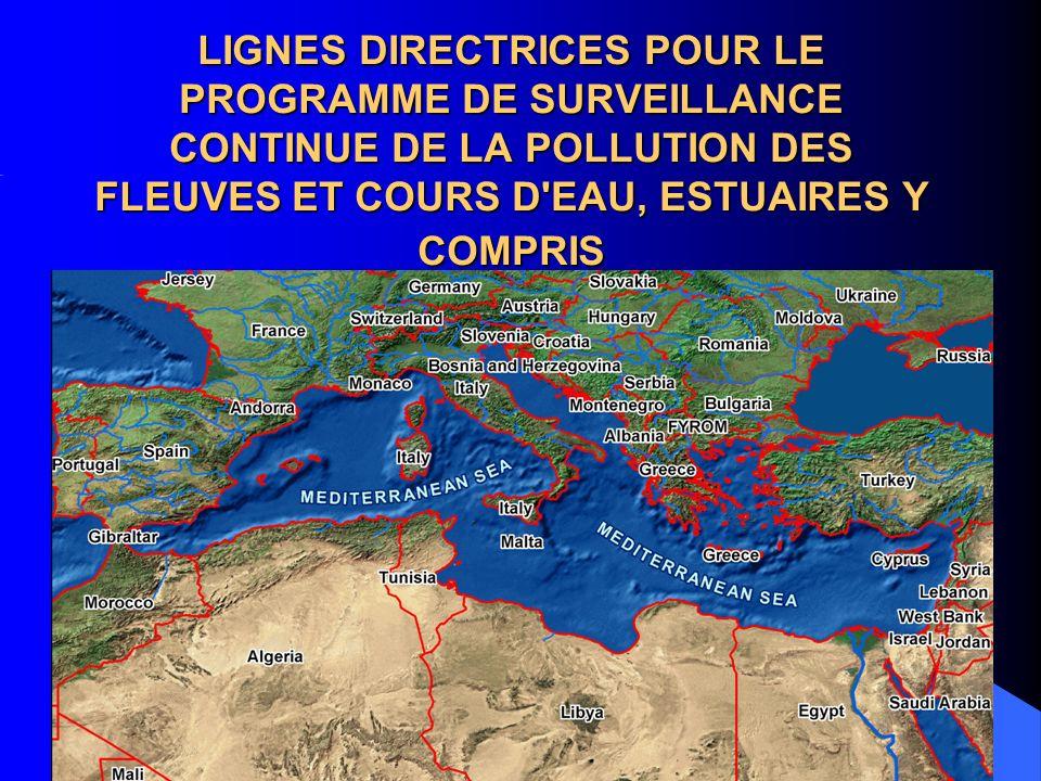 OBJECTIF promouvoir le problème de la pollution chimique de la mer Méditerranée due à des sources de pollution continentale constituer la base de discussion, entre les pays de la Méditerranée, du système susmentionné de surveillance continue de la pollution des fleuves et cours d eau, estuaires y compris, qui se jettent dans la Méditerranée
