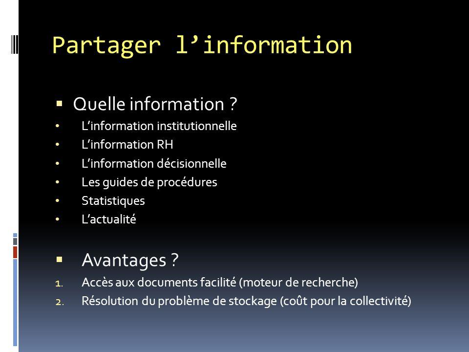 Partager linformation Quelle information .
