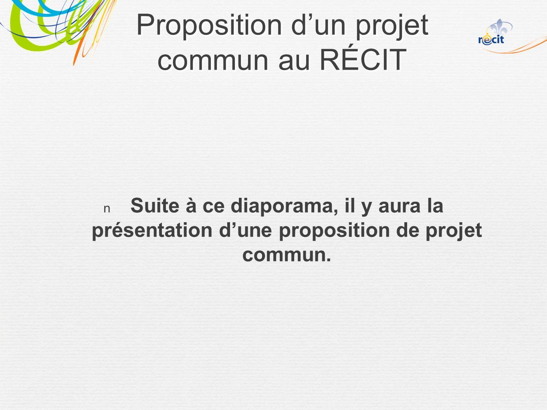 Suite à ce diaporama, il y aura la présentation dune proposition de projet commun.