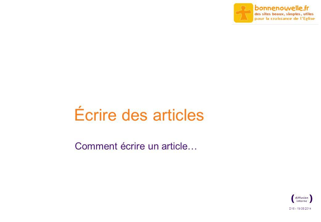 D16 - 19/05/2014 Écrire des articles Comment écrire un article…