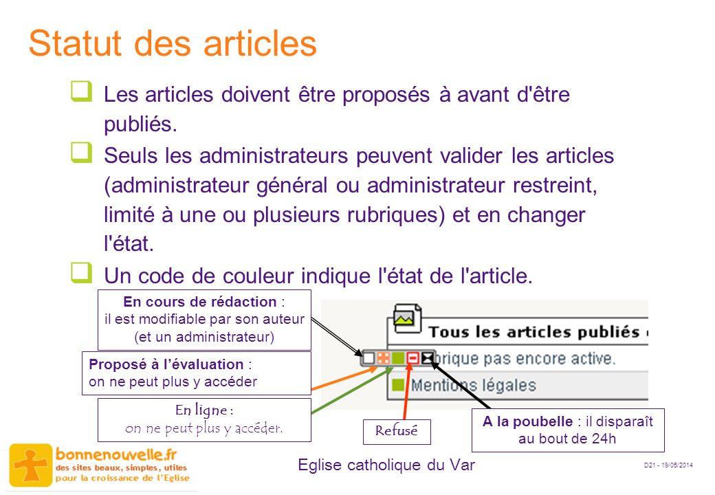 D21 - 19/05/2014 Eglise catholique du Var Statut des articles Les articles doivent être proposés à avant d'être publiés. Seuls les administrateurs peu