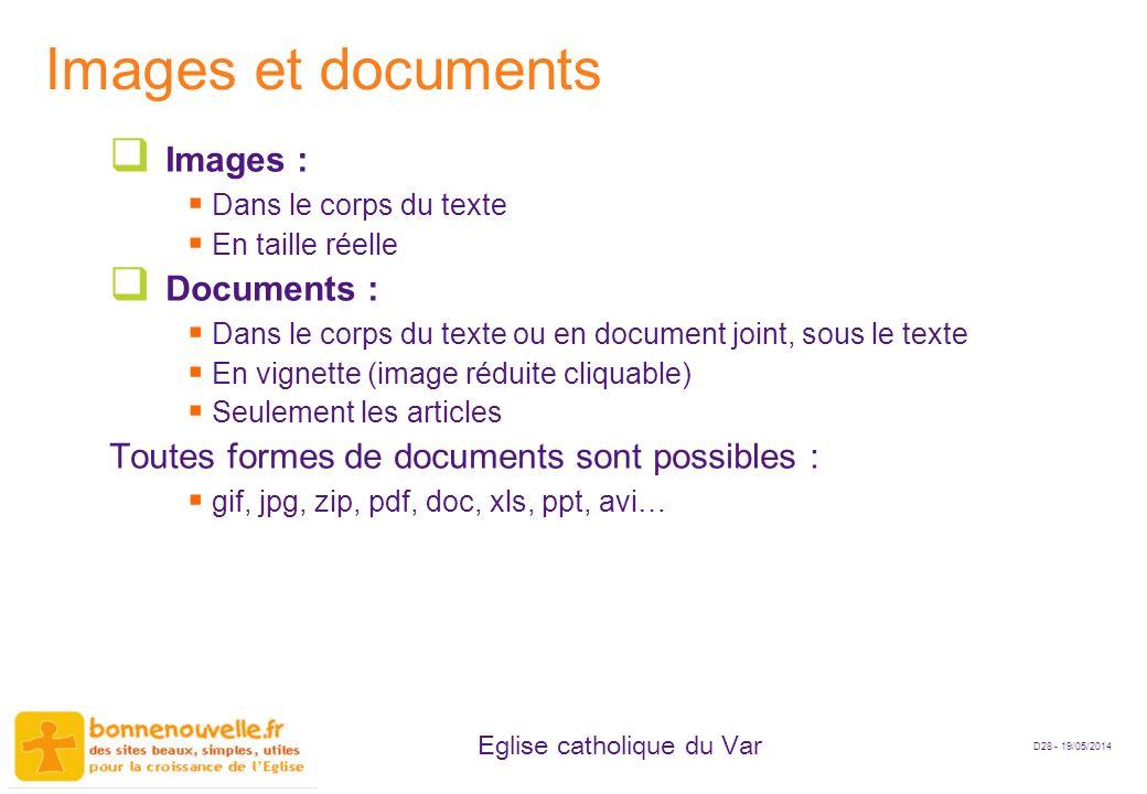 D28 - 19/05/2014 Eglise catholique du Var Images et documents Images : Dans le corps du texte En taille réelle Documents : Dans le corps du texte ou e