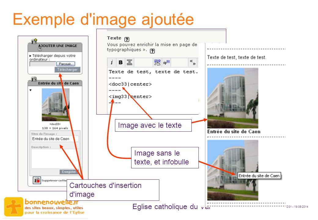 D31 - 19/05/2014 Eglise catholique du Var Exemple d'image ajoutée Image avec le texte Cartouches d'insertion d'image Image sans le texte, et infobulle