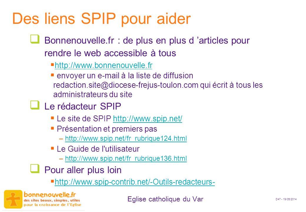 D47 - 19/05/2014 Eglise catholique du Var Des liens SPIP pour aider Bonnenouvelle.fr : de plus en plus d articles pour rendre le web accessible à tous