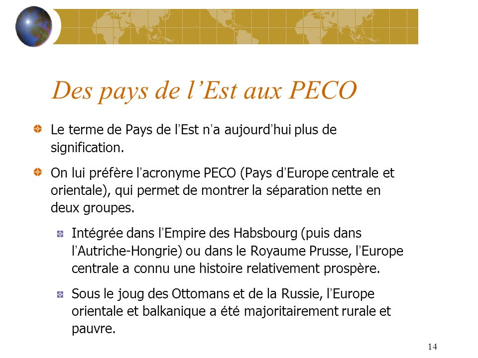 13 Exercice : refonte des classifications-pays dEurope de lEst au CFCE (cf.documents)
