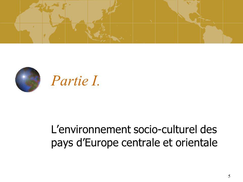 5 Partie I. Lenvironnement socio-culturel des pays dEurope centrale et orientale