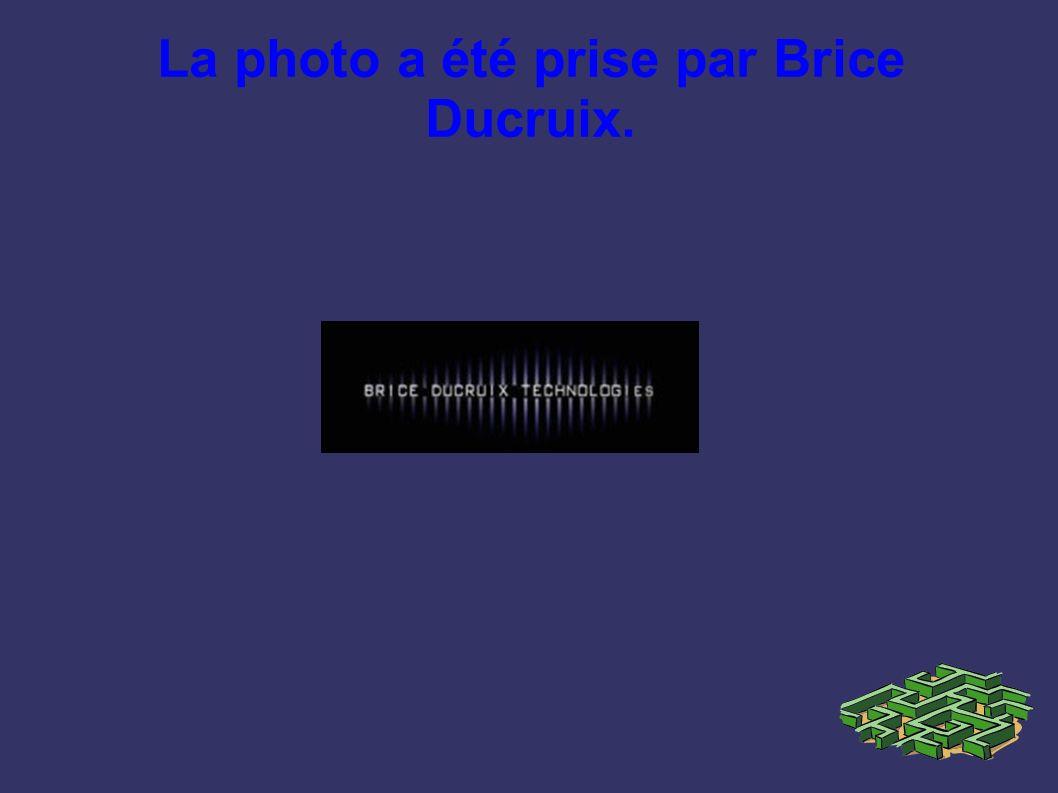 La photo a été prise par Brice Ducruix.