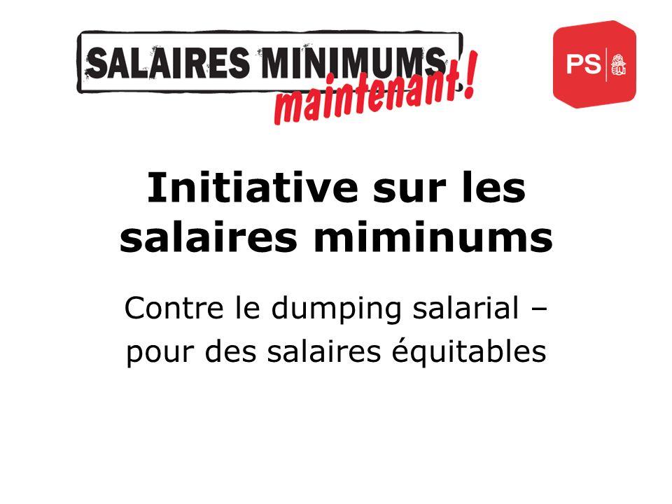 Initiative sur les salaires miminums Contre le dumping salarial – pour des salaires équitables