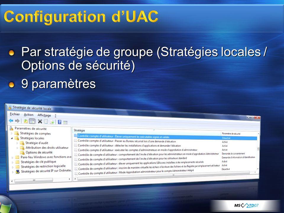 Par stratégie de groupe (Stratégies locales / Options de sécurité) 9 paramètres