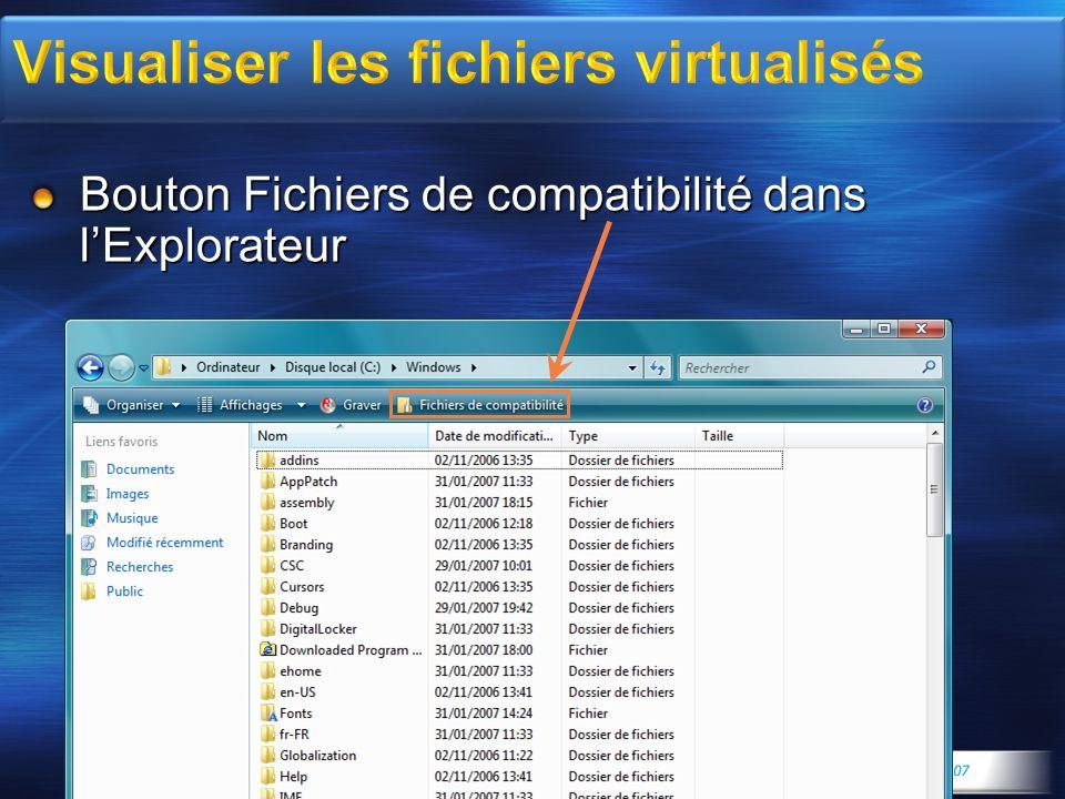 Bouton Fichiers de compatibilité dans lExplorateur