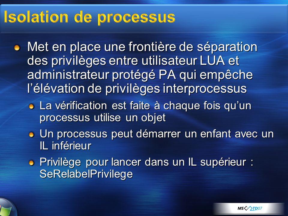 Met en place une frontière de séparation des privilèges entre utilisateur LUA et administrateur protégé PA qui empêche lélévation de privilèges interp