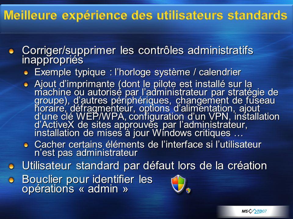 Corriger/supprimer les contrôles administratifs inappropriés Exemple typique : lhorloge système / calendrier Ajout dimprimante (dont le pilote est ins
