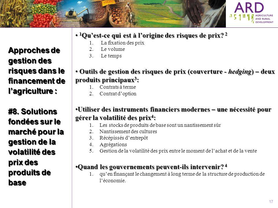 Approches de gestion des risques dans le financement de lagriculture : #8. Solutions fondées sur le marché pour la gestion de la volatilité des prix d
