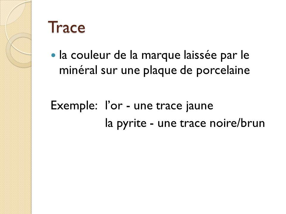 Dureté la résistance du minéral aux égratignures (scratches) mesurée avec léchelle de Mohs, formée de 10 minéraux (p 319)