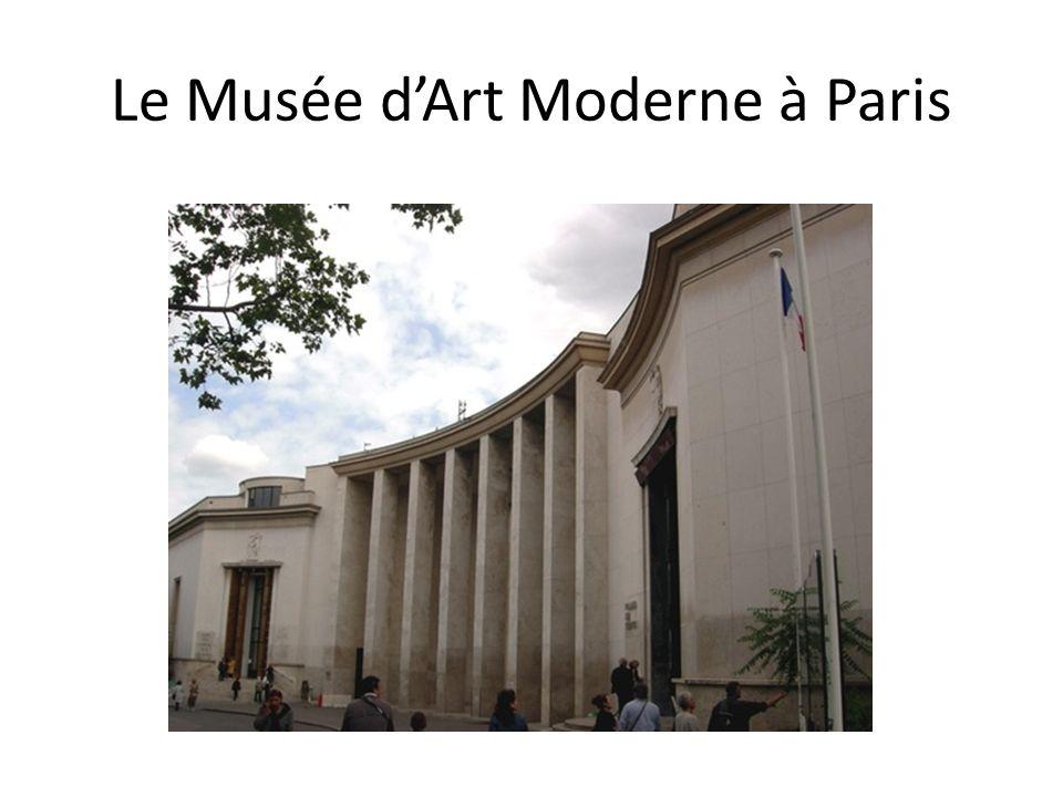 Le Musée dArt Moderne à Paris
