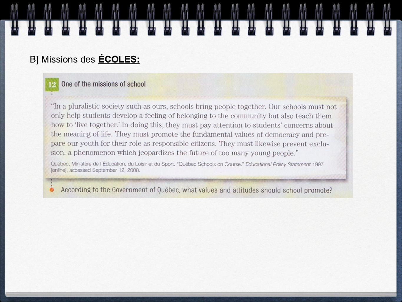 B] Missions des ÉCOLES: