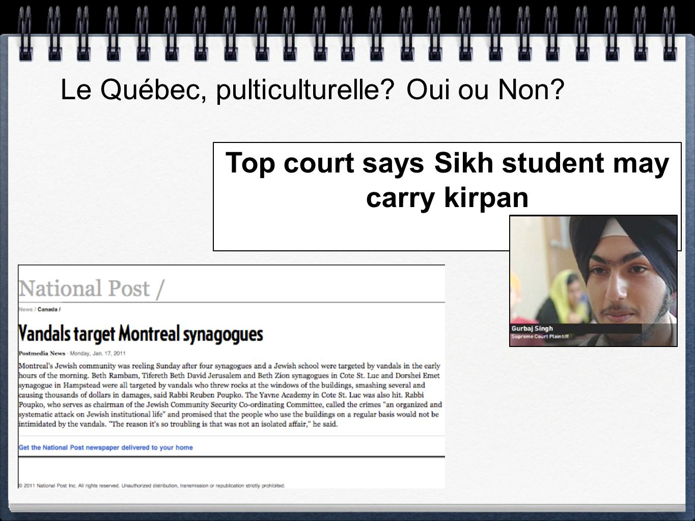 Le Québec, pulticulturelle Oui ou Non Top court says Sikh student may carry kirpan
