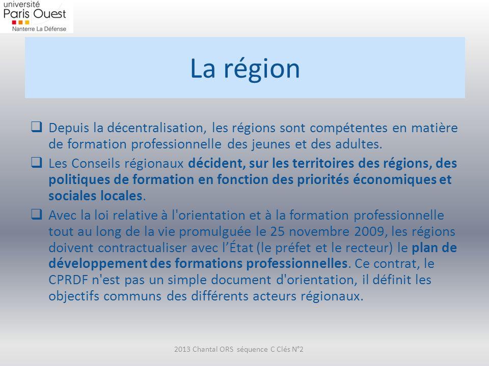 La région Depuis la décentralisation, les régions sont compétentes en matière de formation professionnelle des jeunes et des adultes. Les Conseils rég