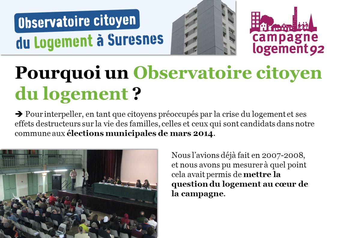 Pourquoi un Observatoire citoyen du logement ? Pour interpeller, en tant que citoyens préoccupés par la crise du logement et ses effets destructeurs s