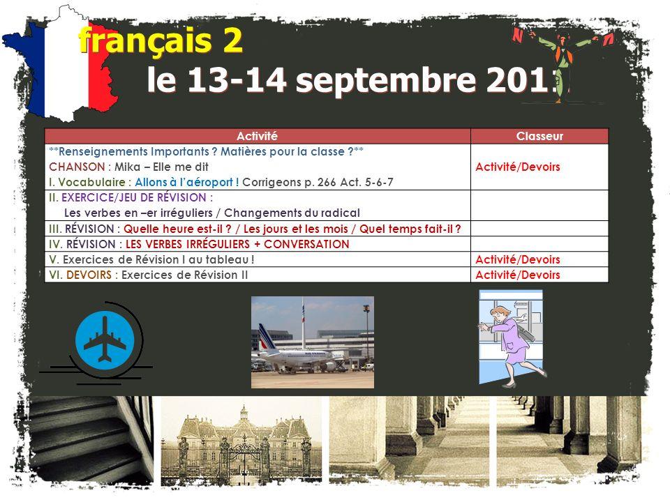 français 2 le 13-14 septembre 2011 ActivitéClasseur **Renseignements Importants .