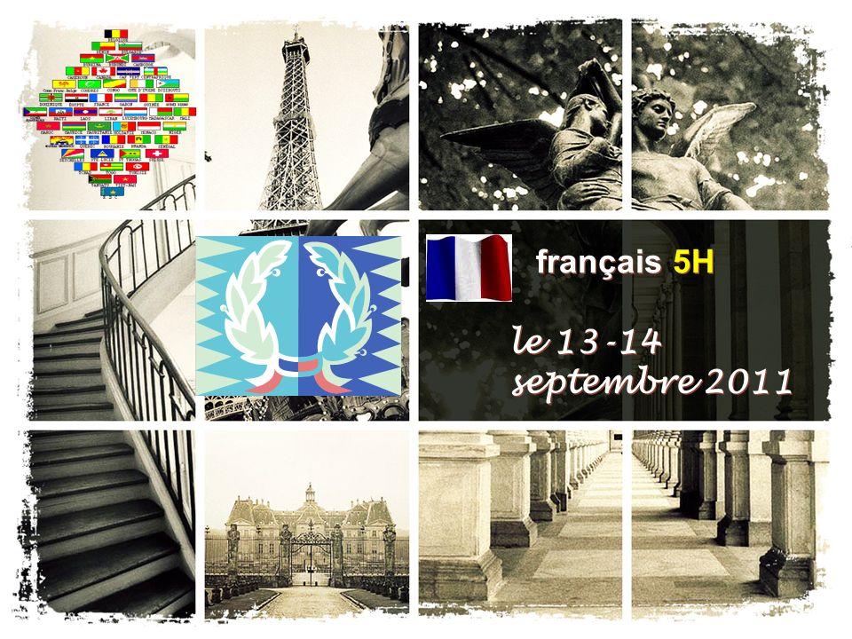 français 5H le 13-14 septembre 2011