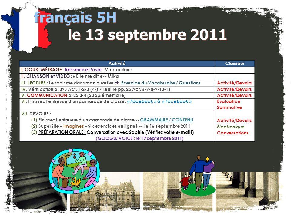 français 5H le 13 septembre 2011 ActivitéClasseur I.