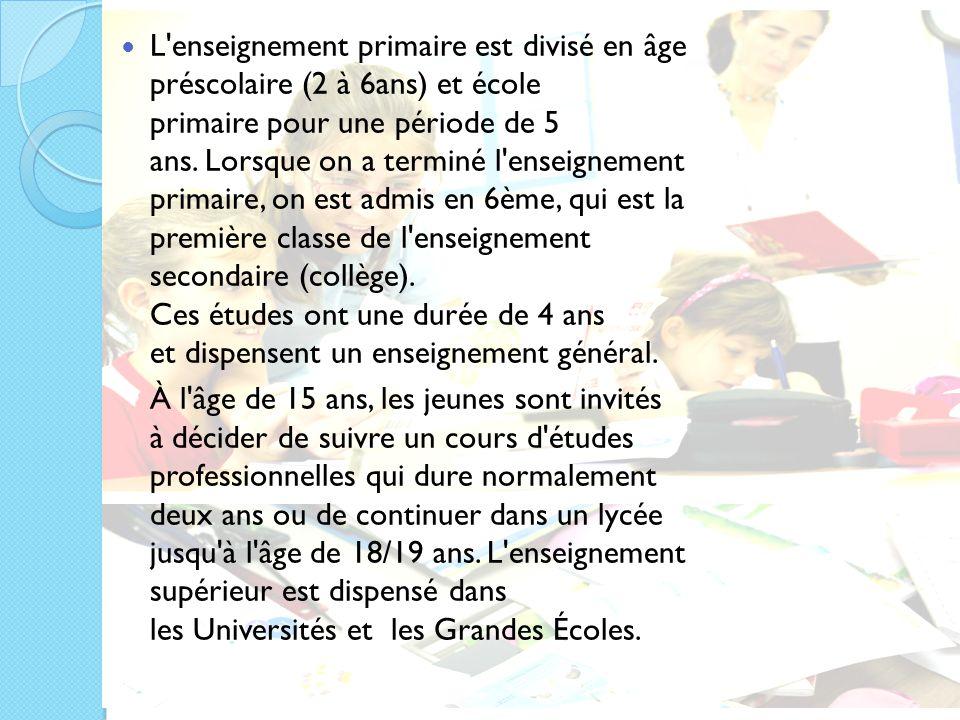 L'enseignement primaire est divisé en âge préscolaire (2 à 6ans) et école primaire pour une période de 5 ans. Lorsque on a terminé l'enseignement prim