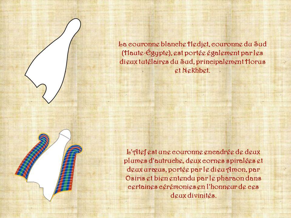 Le pschent, appelé aussi « Double Couronne » (Sekhemty, c'est-à-dire Les Deux Puissantes), est l'emboîtement des couronnes blanche et rouge, exprimant