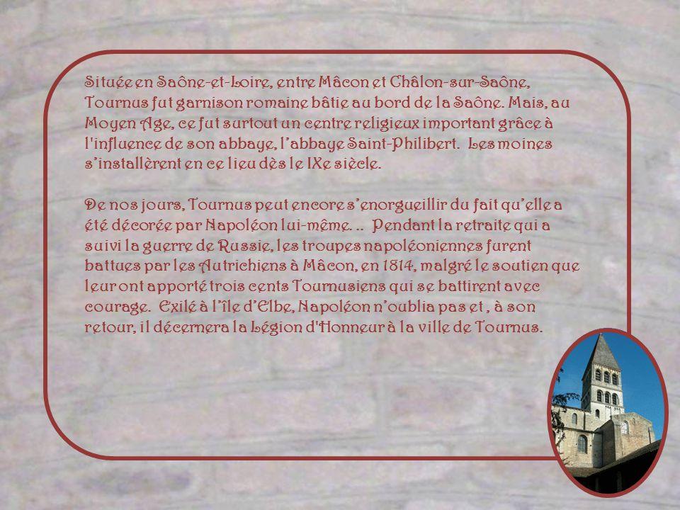 Située en Saône-et-Loire, entre Mâcon et Châlon-sur-Saône, Tournus fut garnison romaine bâtie au bord de la Saône.