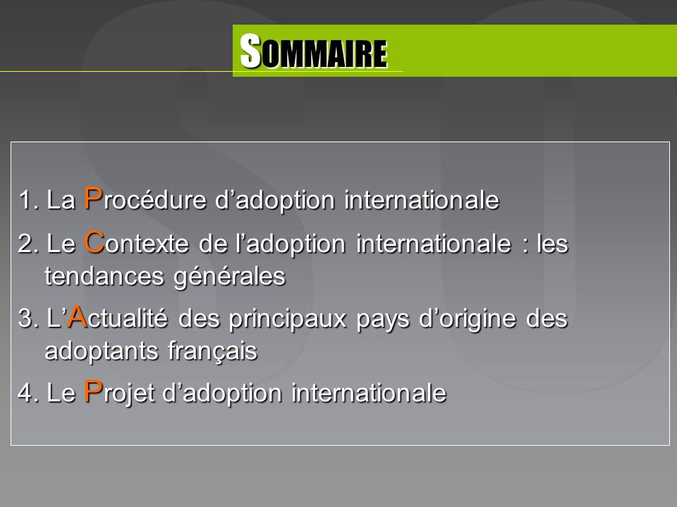 1. La P rocédure dadoption internationale 2.