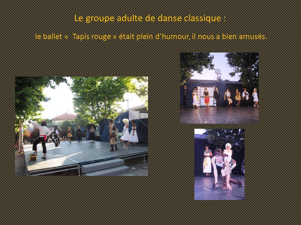 Le groupe adulte de danse classique : le ballet « Tapis rouge » était plein dhumour, il nous a bien amusés.