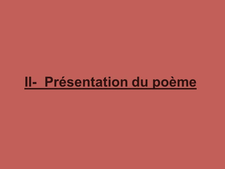 II- Présentation du poème