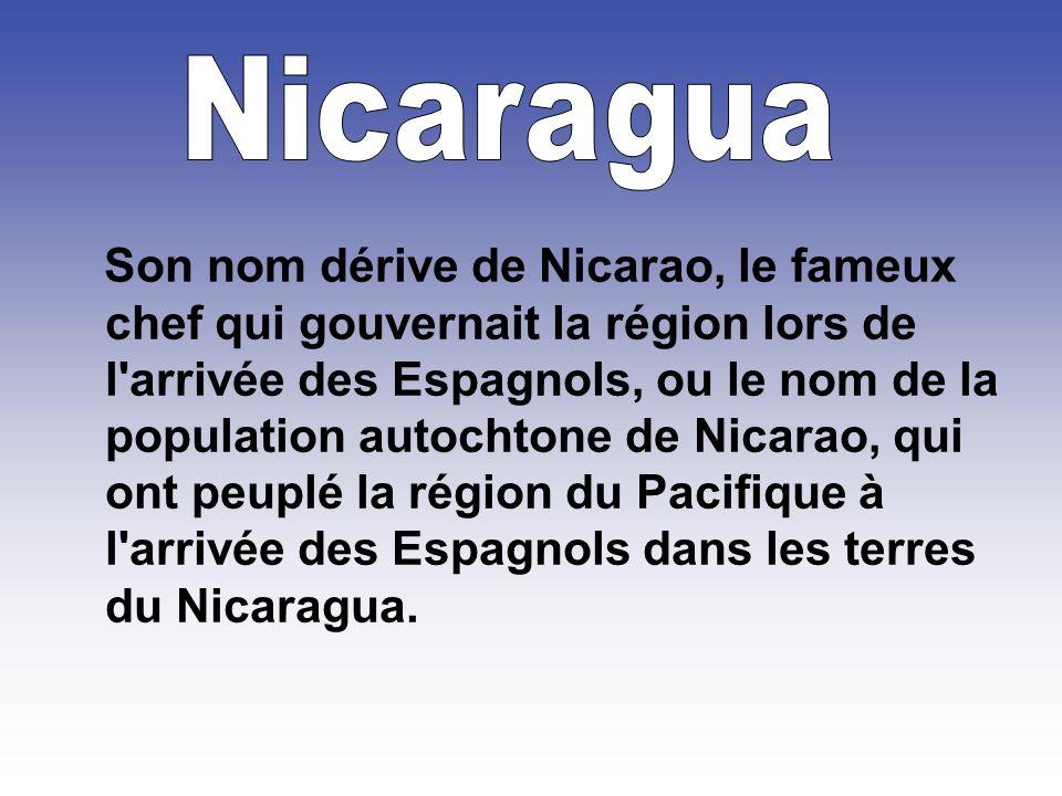 Son nom dérive de Nicarao, le fameux chef qui gouvernait la région lors de l arrivée des Espagnols, ou le nom de la population autochtone de Nicarao, qui ont peuplé la région du Pacifique à l arrivée des Espagnols dans les terres du Nicaragua.
