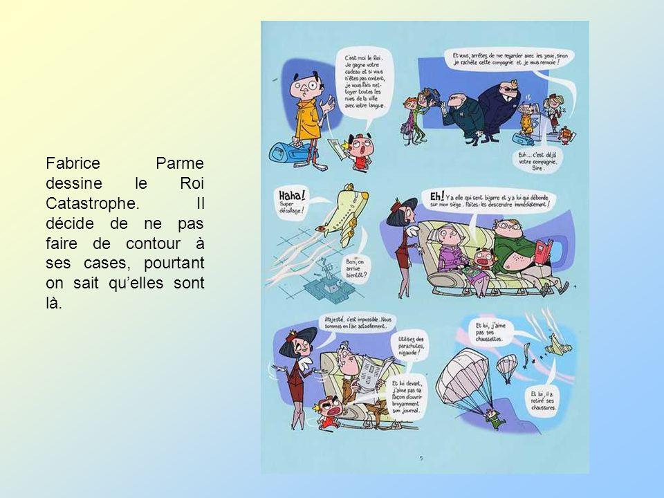 Fabrice Parme dessine le Roi Catastrophe. Il décide de ne pas faire de contour à ses cases, pourtant on sait quelles sont là.