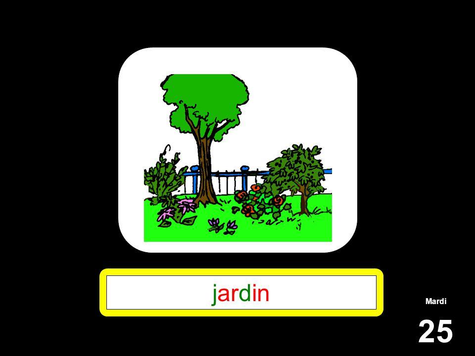 Mardi 25 jardin