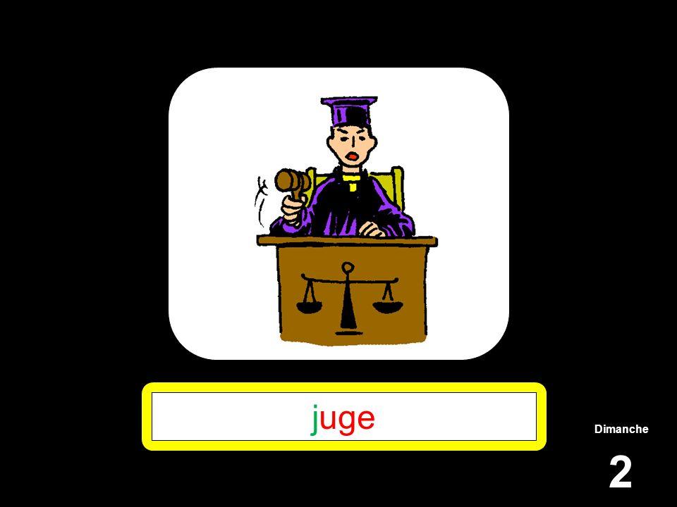 Dimanche 2 juge