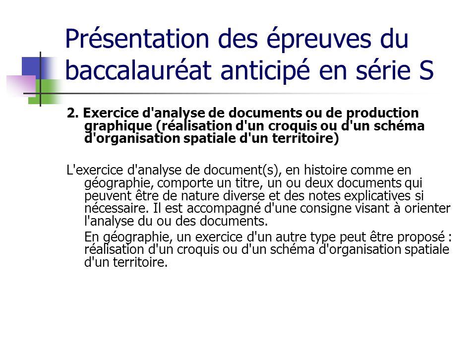 Présentation des épreuves du baccalauréat anticipé en série S 2. Exercice d'analyse de documents ou de production graphique (réalisation d'un croquis