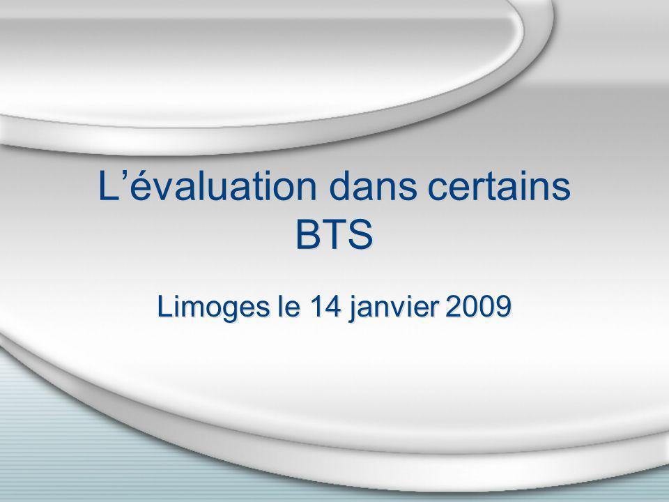 Lévaluation dans certains BTS Limoges le 14 janvier 2009