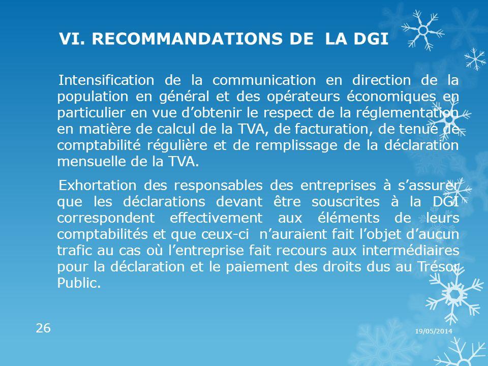VI. RECOMMANDATIONS DE LA DGI Intensification de la communication en direction de la population en général et des opérateurs économiques en particulie